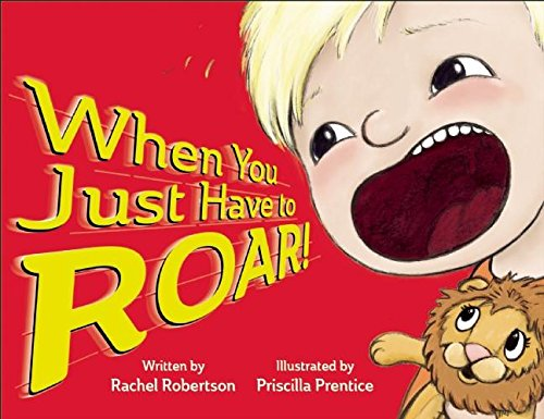 When You Just Have to Roar! (Redleaf Lane - Early Experiences)