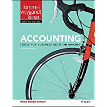 Accounting, Binder Ready Version: Tools for Business Decision Making - Standalone book