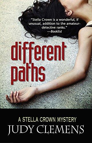 Different Paths: A Stella Crown Mystery (Stella Crown Series) pdf