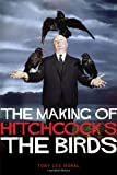 The Making of Hitchcock's The Birds