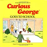 Goes to School, Margret Rey and H. A. Rey, 0395519446