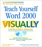 img - for Teach Yourself Word 2000 VISUALLY Instructor's Manual book / textbook / text book