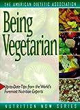 Being Vegetarian, American Dietetic Association Staff, 0471346616