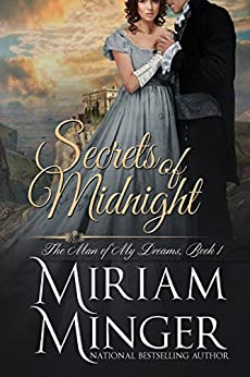 Secrets of Midnight (The Man of My Dreams Series Book 1) by [Minger, Miriam]