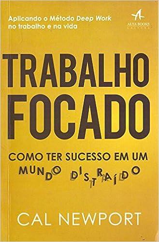 3b344ccdf07a4 Como Ter Sucesso em Um Mundo Distraído - 9788550802329 - Livros na Amazon  Brasil