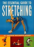 The Essential Guide to Stretching, Chrissie Gallagher-Mundy, 0517887754