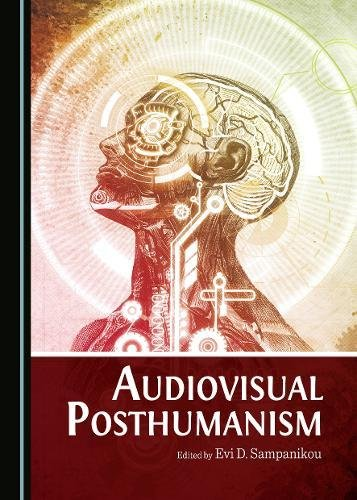 Audiovisual Posthumanism