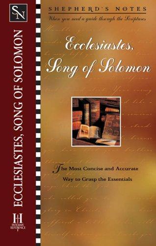 Ecclesiastes/Song of Solomon (Shepherd's Notes)