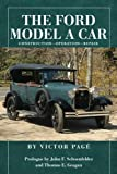 The Ford Model A Car: Construction - Operation - Repair
