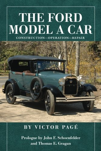 Read Online The Ford Model A Car: Construction - Operation - Repair ebook