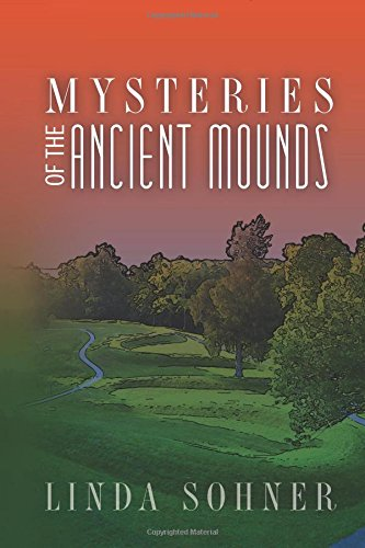 Mysteries of the Ancient Mounds