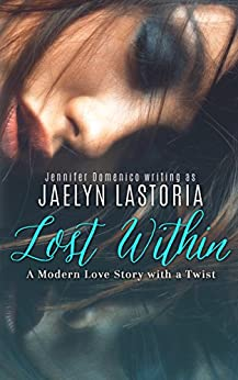 Lost Within: An Italian Renaissance Time Travel Romance by [LaStoria, Jaelyn]