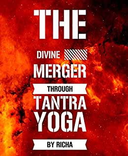 Amazon.com: The divine merger through tantra yoga eBook ...