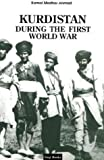 Kurdistan During the First World War, Kamal Madhar Ahmad, 0863560849