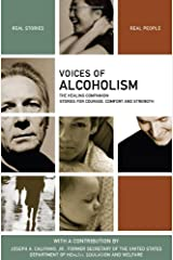 Voices of Alcoholism: The Healing Companion: Stories for Courage, Comfort and Strength (Voices Of series) Paperback