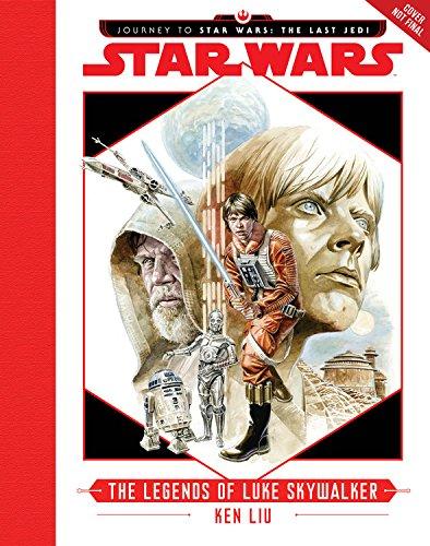 journey-to-star-wars-the-last-jedi-the-legends-of-luke-skywalker