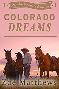 Colorado Dreams by Zoe Matthews ebook deal