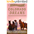 Colorado Dreams:  A Clean Western Romance (Majestic Mountain Ranch Romance Series, Book 1)