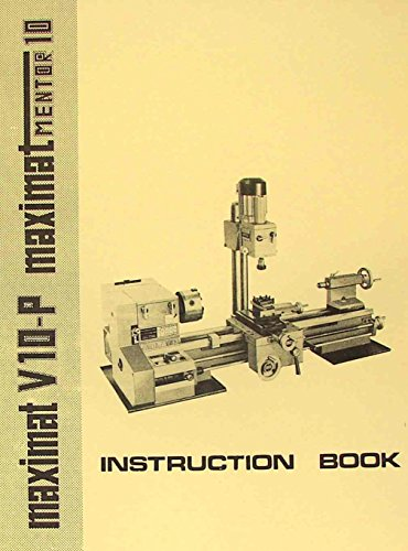 EMCO Maximat V10-P Mentor 10 Metal Lathe Instruction Manual