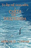 Te Dije Mil Veces Adiós y Carta de Despedid, Merlys D. Corpas, 1613709781