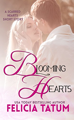 Blooming Hearts: Scarred Hearts Prequel