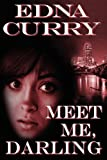 Meet Me Darling, Curry, Edna, 1612354599