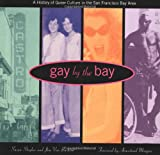 Gay by the Bay, Susan Stryker and Jim Van Buskirk, 0811811875