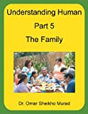 Understanding Human, Part 5, the Family, Omar Sheikho Murad, 1467009679