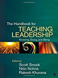 img - for The Handbook for Teaching Leadership: Knowing, Doing, and Being book / textbook / text book