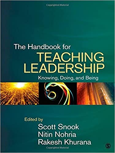 The Handbook For Teaching Leadership Knowing Doing And Being
