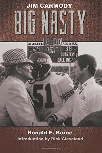 Jim Carmody, Big Nasty: Mississippi's Coach