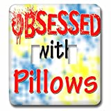 Blonde Designs Obsessed With - Obsessed With Pillows - Light Switch Covers - double toggle switch (lsp_241735_2)