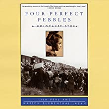 Four Perfect Pebbles: A Holocaust Story Audiobook by Lila Perl, Marion Blumenthal Lazan Narrated by Cheryl Stern, A. C. Fellner
