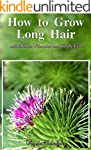How to Grow Long Hair with Herbs, Vit...