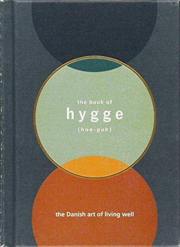Hygge: The Danish Art of Living Well