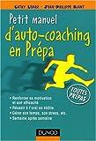 Image de Petit manuel d'auto-coaching en Prépa