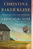 A Piece of the World: A Novel by  Christina Baker Kline in stock, buy online here