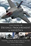 Case Studies in Defence Procurement and Logistics, David Moore, 1903499615