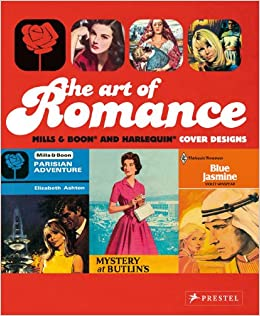 The Art of Romance: Harlequin Mills & Boon Cover Designs: Joanna