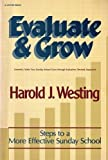Evaluate and Grow, Harold J. Westing, 0882076248