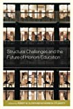 img - for Structural Challenges and the Future of Honors Education (Honors Education in Transition) book / textbook / text book