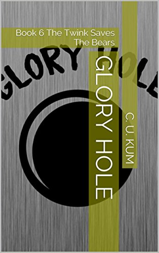 Glory hole bear