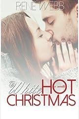 A White Hot Christmas: Novella