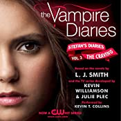 The Vampire Diaries: Stefan's Diaries #3: The Craving | L. J. Smith, Kevin Williamson, Julie Plec