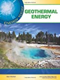 Geothermal Energy, Alan Wachtel and Science Applications, Inc. Staff, 160413786X