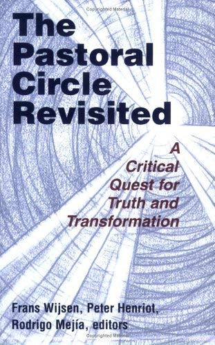 The Pastoral Circle Revisited: A Critical Quest for Truth And Transformation