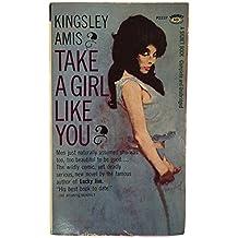 Take a Girl Like You: 1963 Signet 1st Printing #P2237
