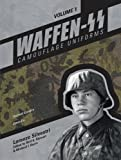 Waffen-SS Camouflage Uniforms, Volume 1: Helmet Covers Smocks