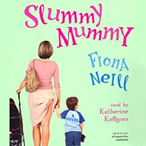 Slummy Mummy Audiobook