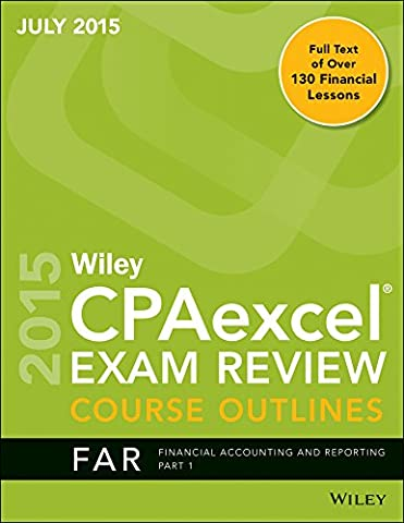 Wiley CPA Excel Exam Review Course Outlines (July 2015) (Wiley Cpa Excel Exam Review 2015)